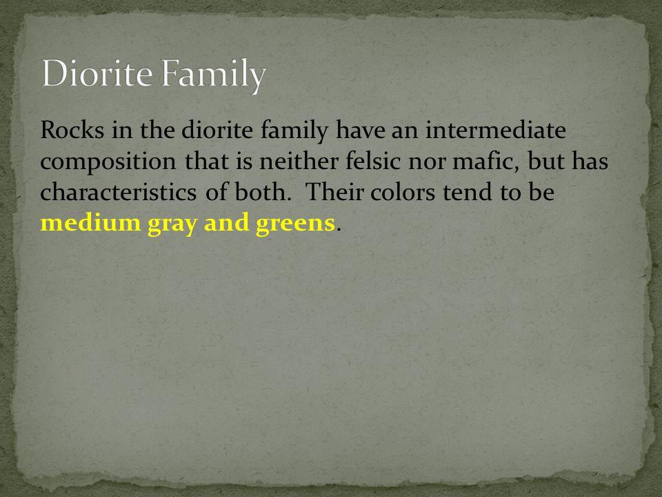 Diorite Family