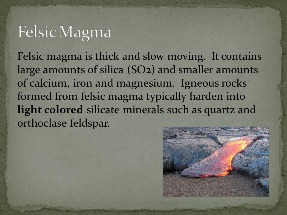 Felsic Magma