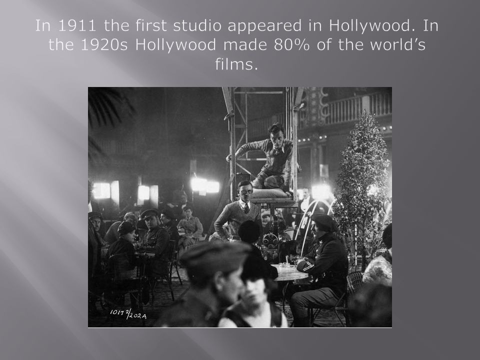 In 1911 the first studio appeared in Hollywood