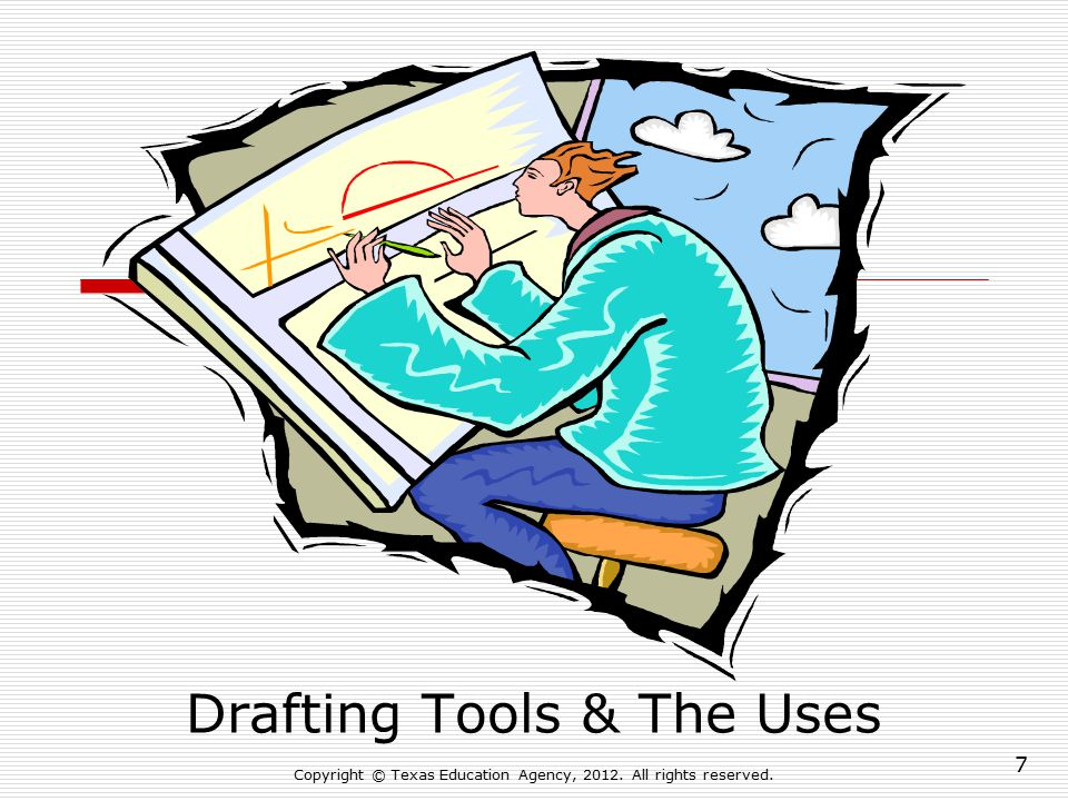 Drafting Tools & The Uses