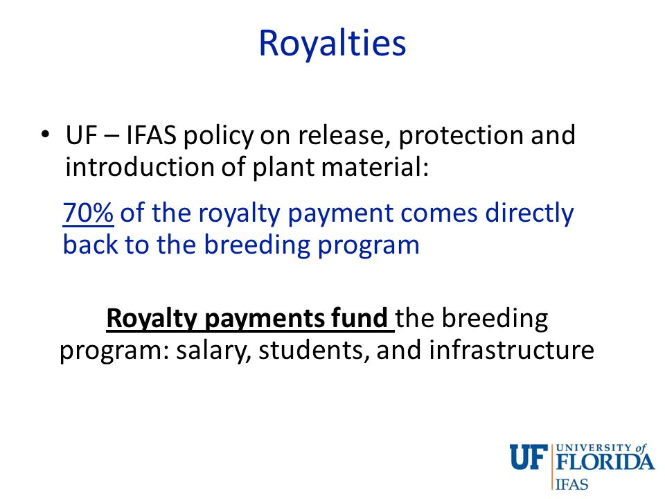 Royalties UF – IFAS policy on release, protection and introduction of plant material: