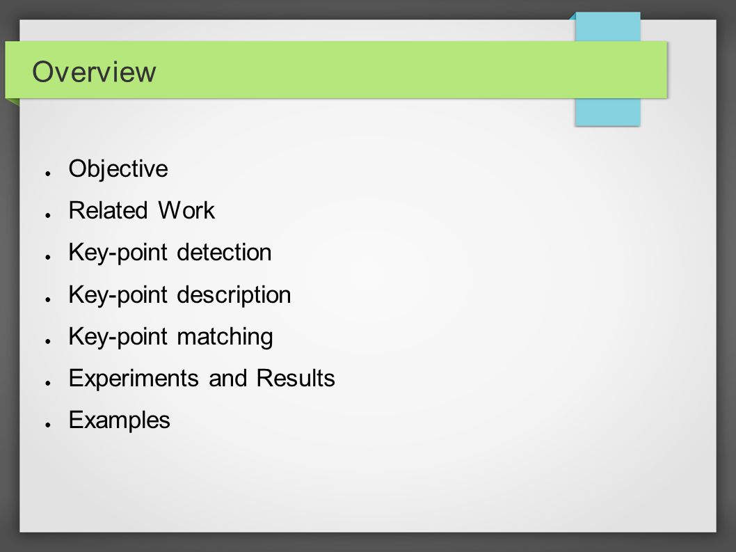 Overview Objective Related Work Key-point detection