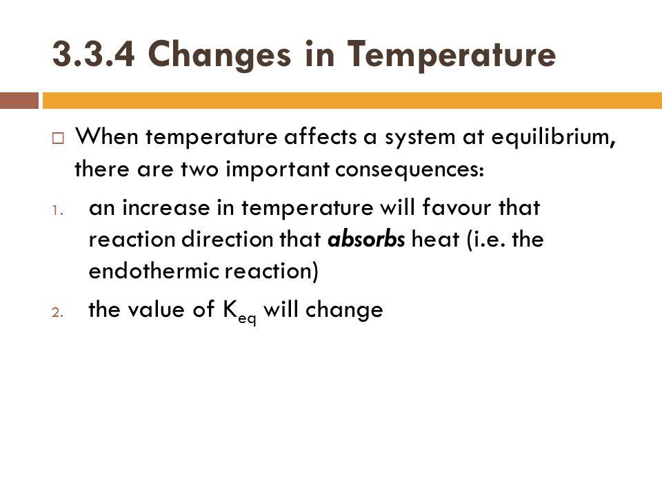 3.3.4 Changes in Temperature