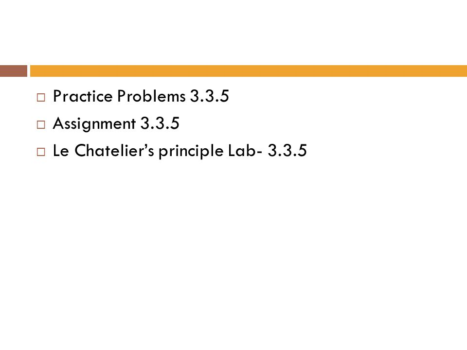 Practice Problems Assignment Le Chatelier's principle Lab