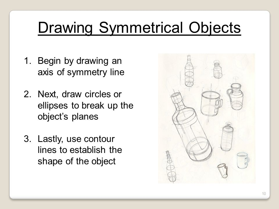 Drawing Symmetrical Objects