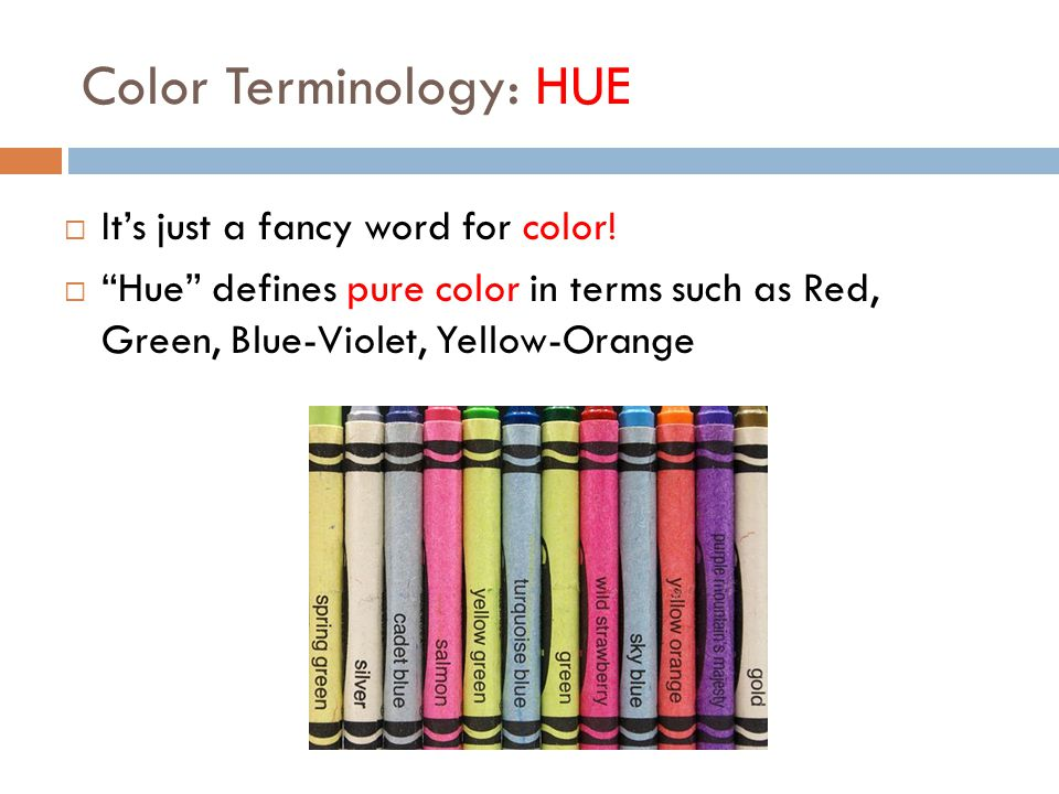 Color Terminology: HUE