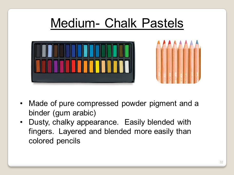 Quiz #1- Review Medium- Chalk Pastels. Made of pure compressed powder pigment and a binder (gum arabic)