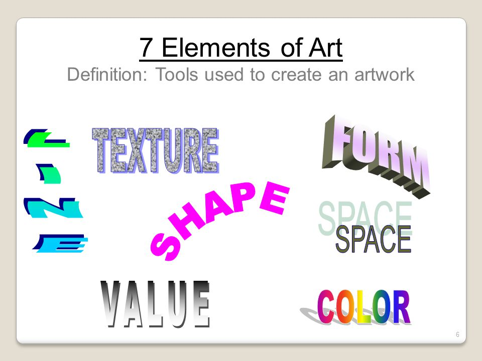 Definition: Tools used to create an artwork