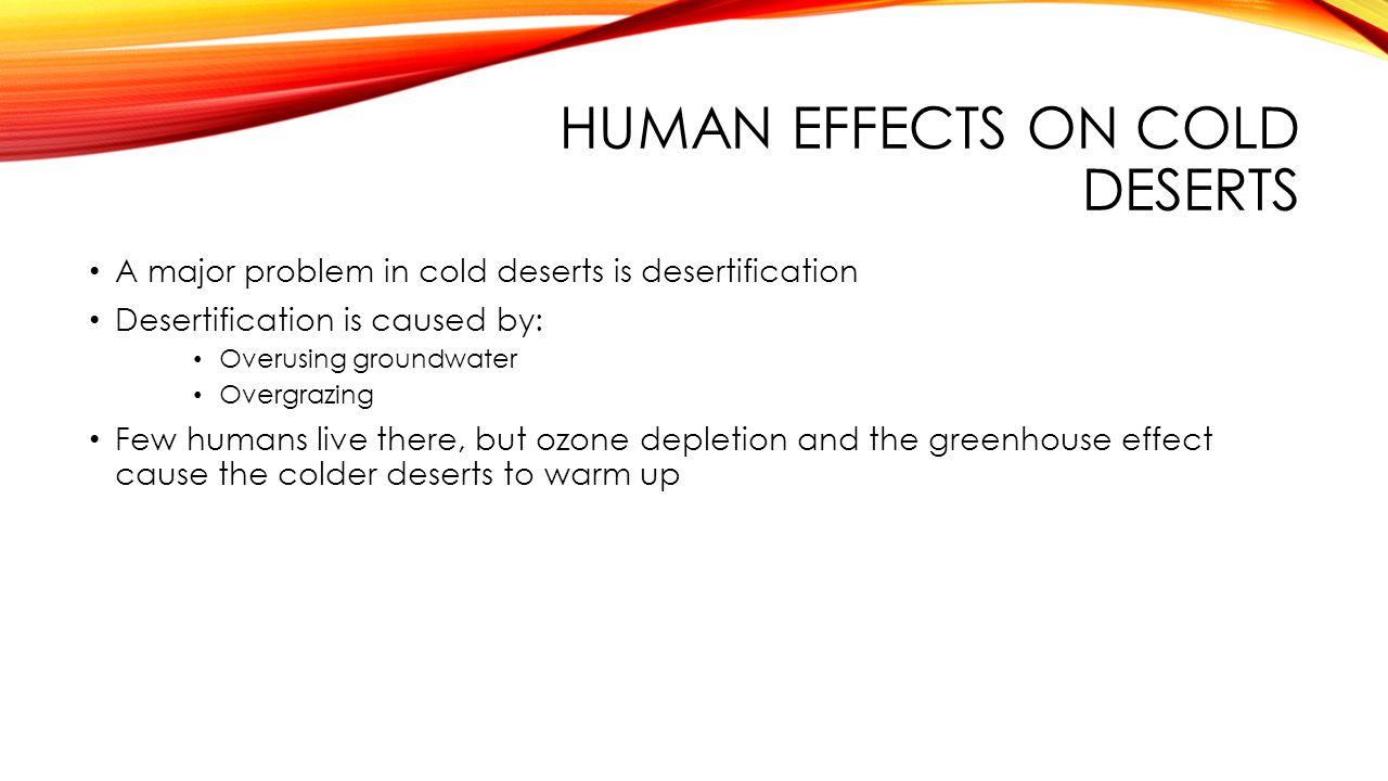 Human effects on cold deserts