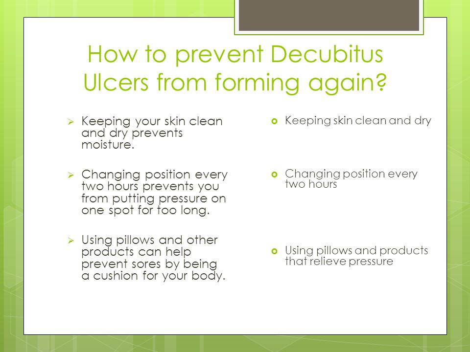 How to prevent Decubitus Ulcers from forming again