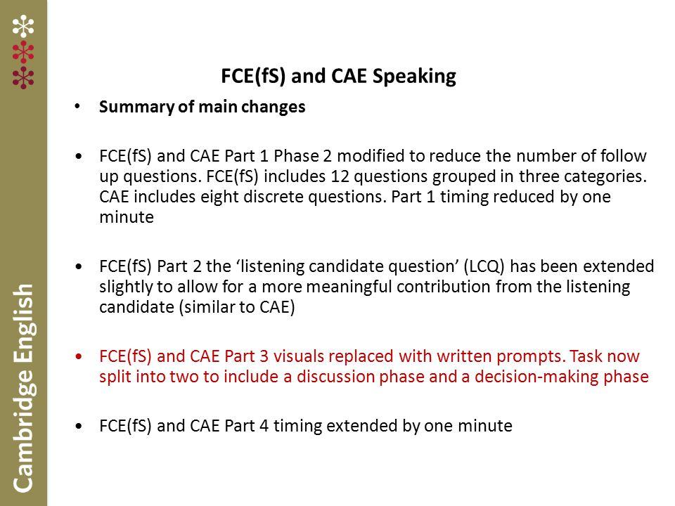 FCE(fS) and CAE Speaking
