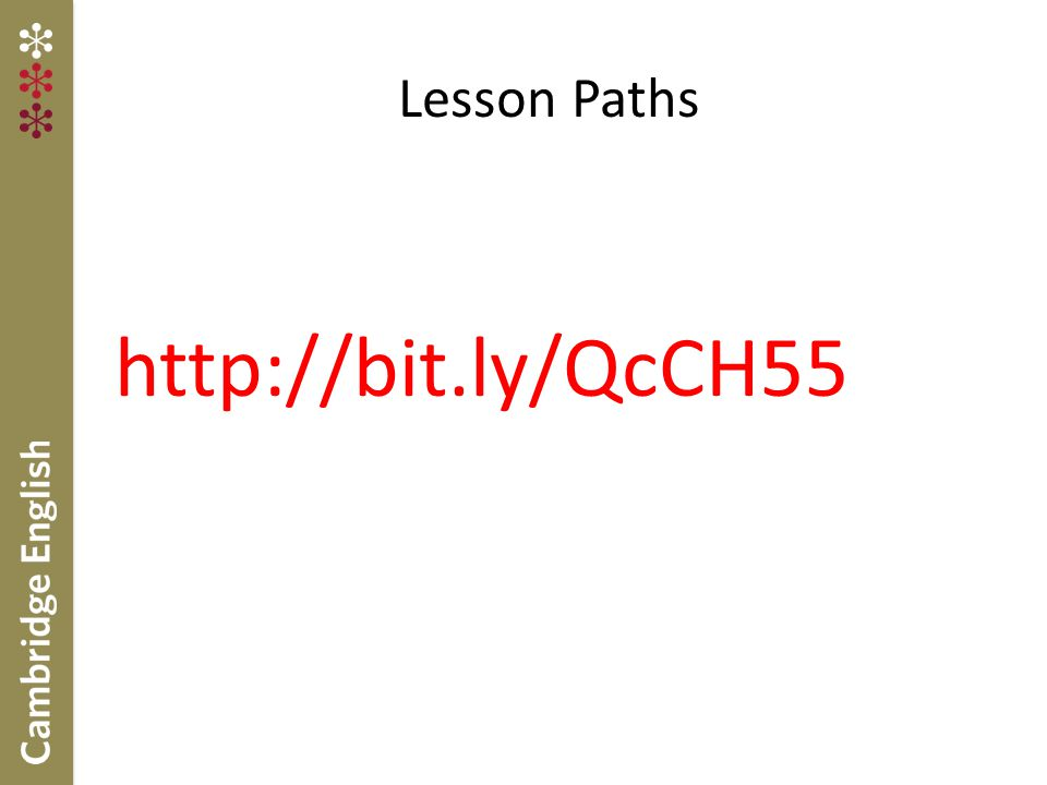 Lesson Paths http://bit.ly/QcCH55