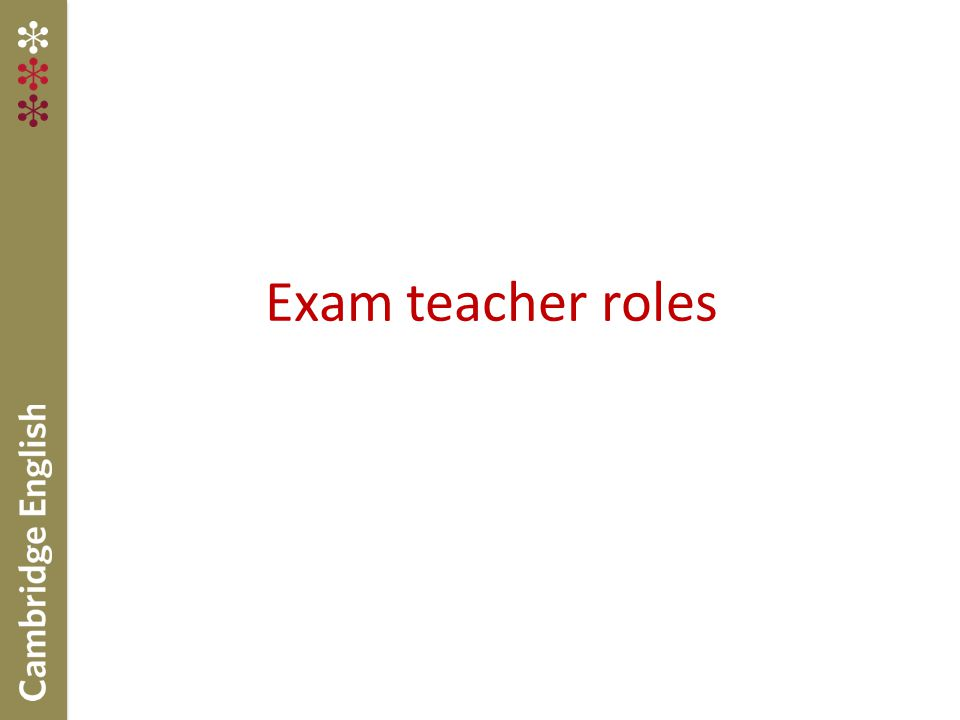 Exam teacher roles