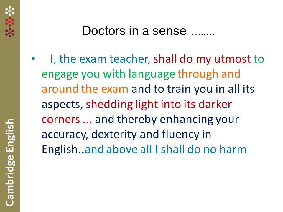 Doctors in a sense …..…