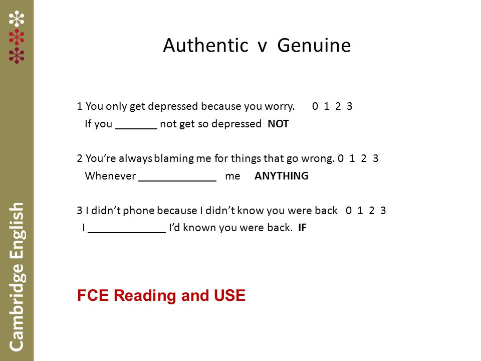 Authentic v Genuine FCE Reading and USE