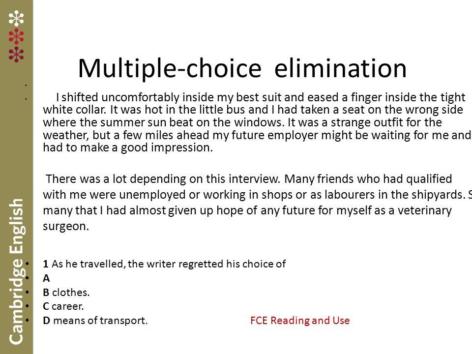 Multiple-choice elimination