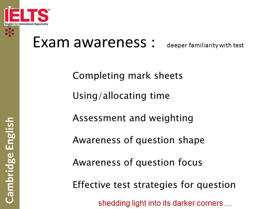 Exam awareness : deeper familiarity with test