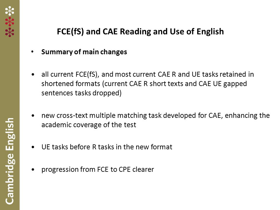 FCE(fS) and CAE Reading and Use of English