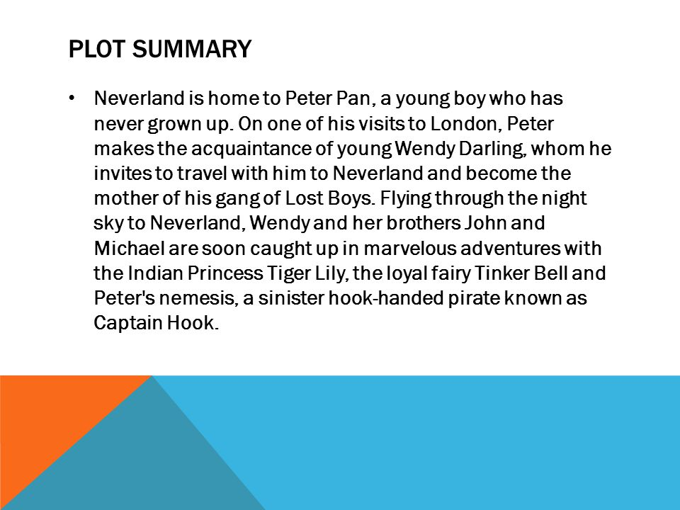 peter pan operation summary Chapter 9 the never bird summary peter pan is on marooner's rock with the tide getting higher and higher a never bird spots peter and wants to help.