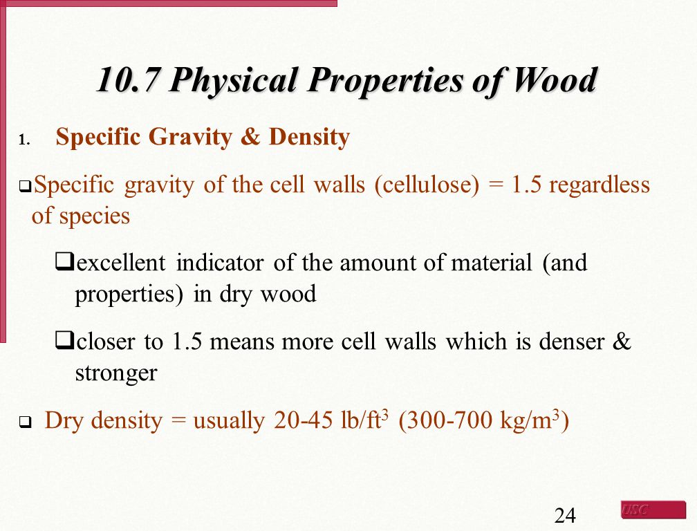 10.7 Physical Properties of Wood