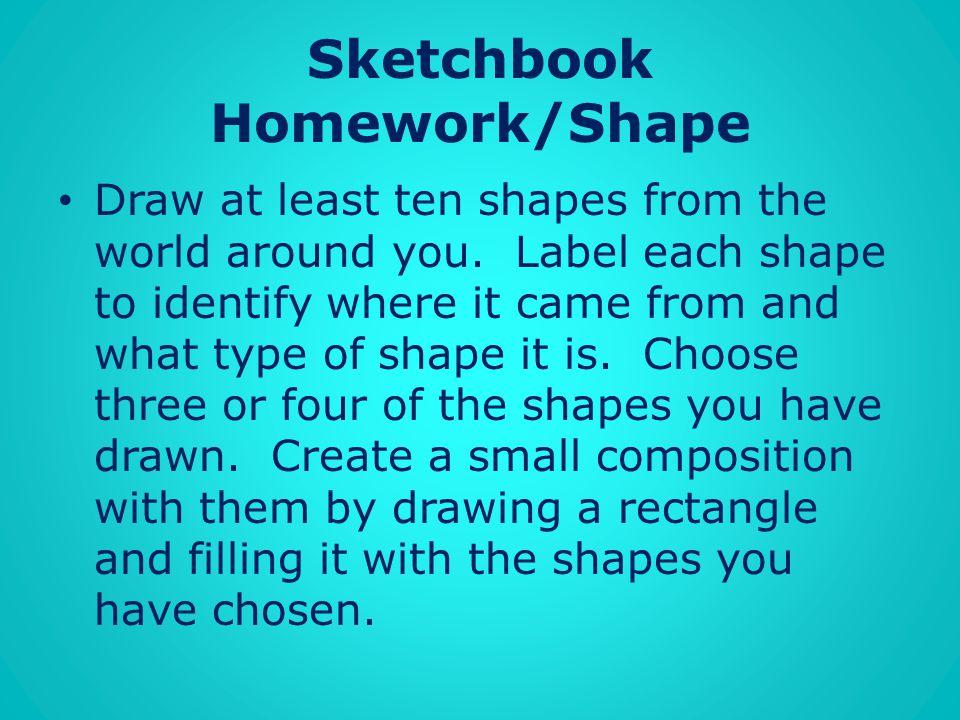 Sketchbook Homework/Shape