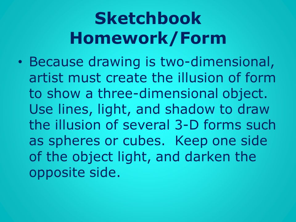 Sketchbook Homework/Form