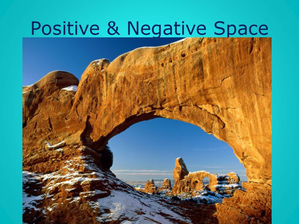 Positive & Negative Space