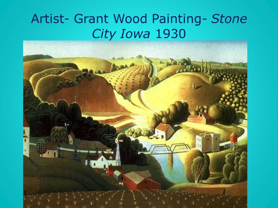 Artist- Grant Wood Painting- Stone City Iowa 1930