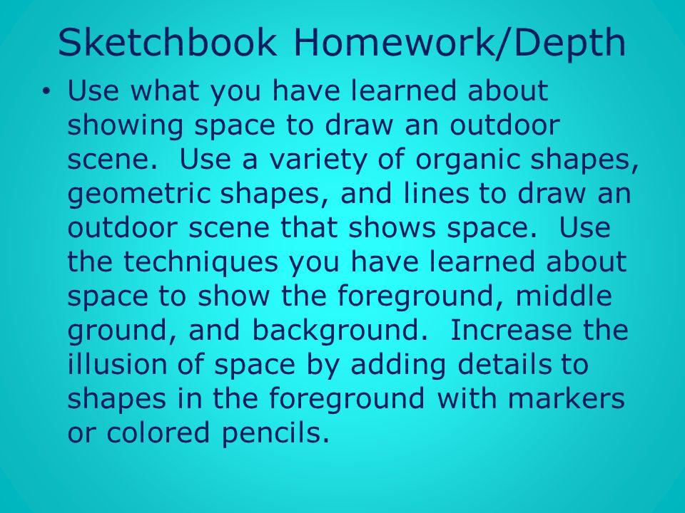 Sketchbook Homework/Depth