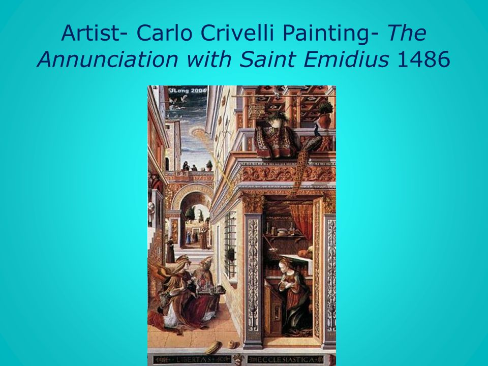 Artist- Carlo Crivelli Painting- The Annunciation with Saint Emidius 1486