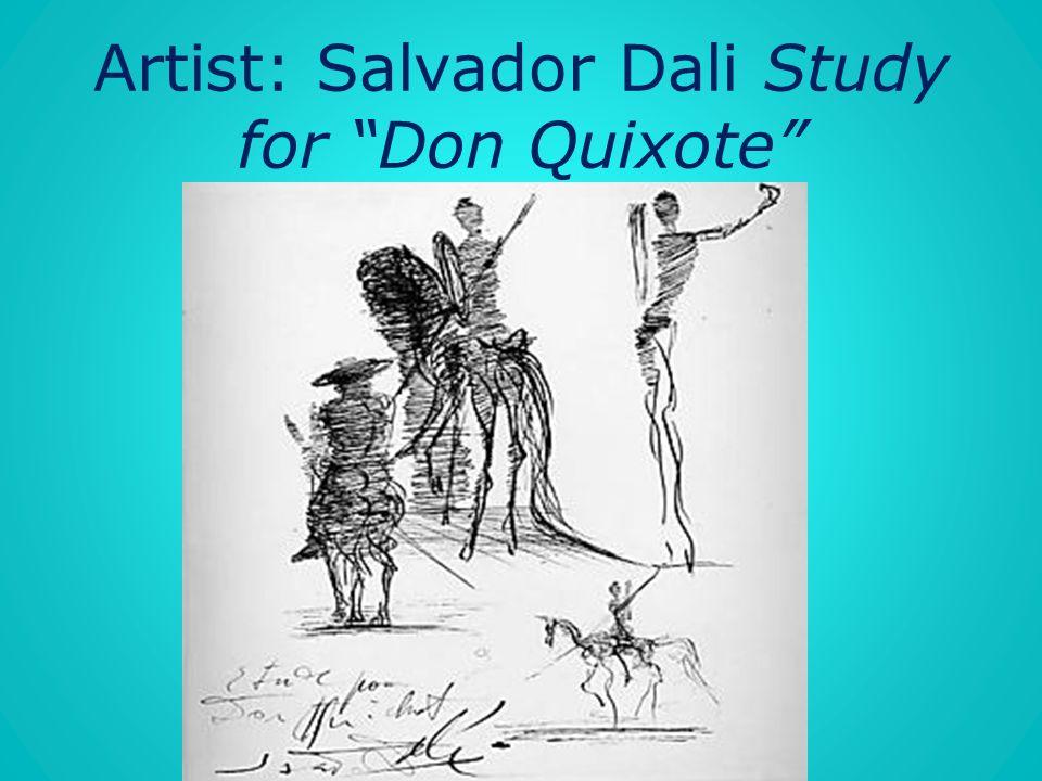 Artist: Salvador Dali Study for Don Quixote