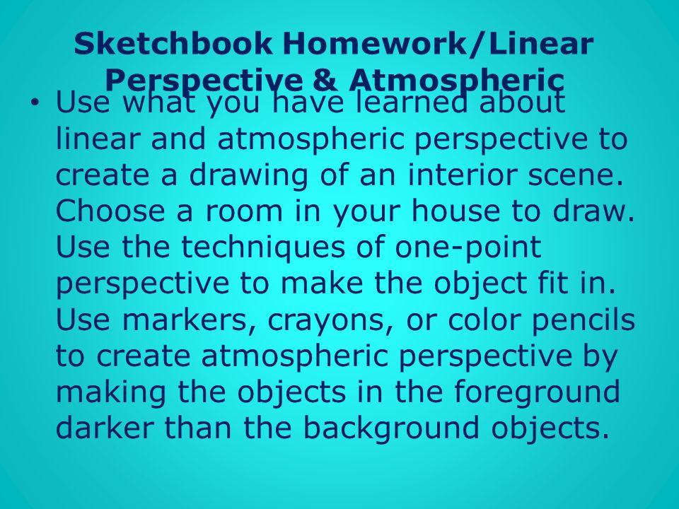 Sketchbook Homework/Linear Perspective & Atmospheric