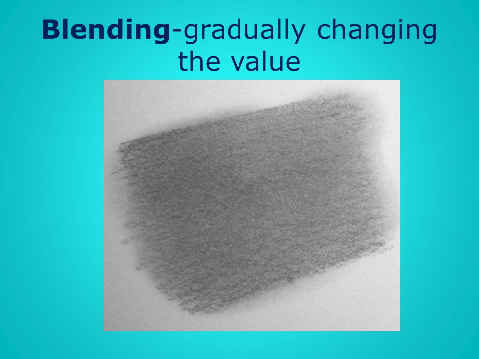 Blending-gradually changing the value