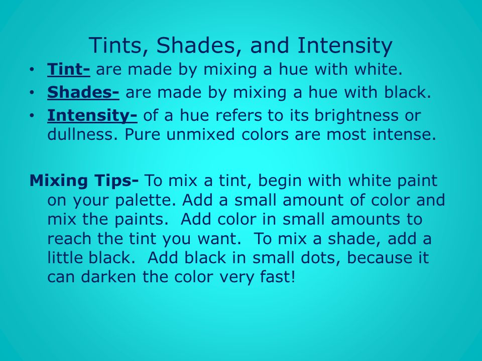 Tints, Shades, and Intensity