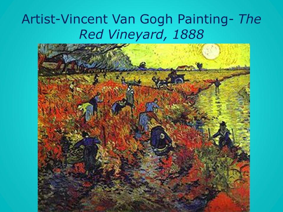 Artist-Vincent Van Gogh Painting- The Red Vineyard, 1888