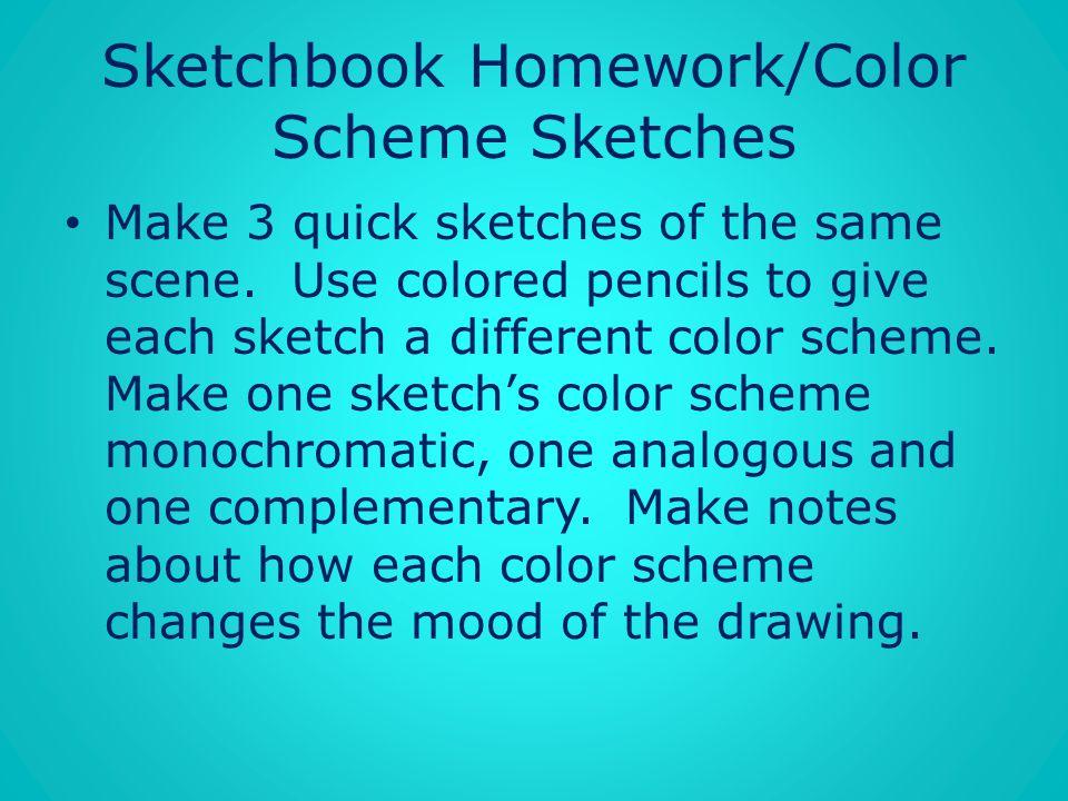Sketchbook Homework/Color Scheme Sketches