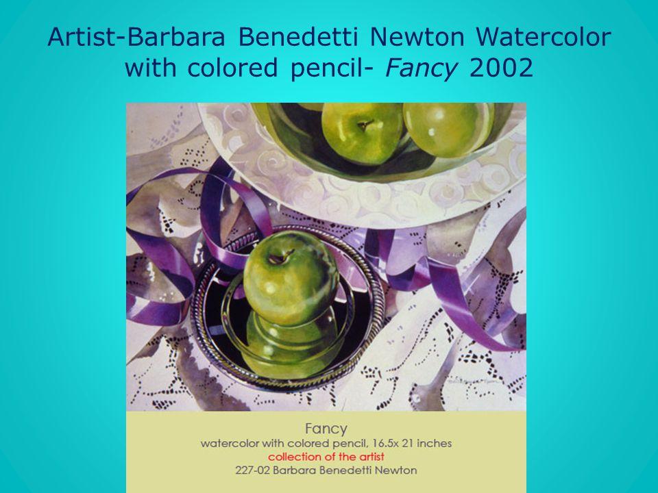 Artist-Barbara Benedetti Newton Watercolor with colored pencil- Fancy 2002