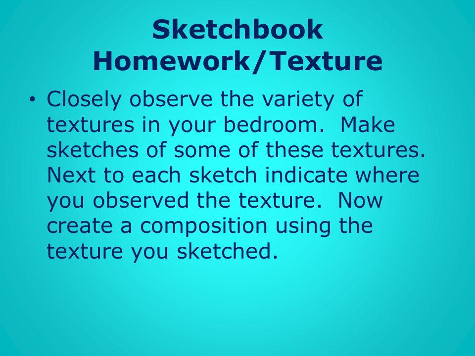 Sketchbook Homework/Texture