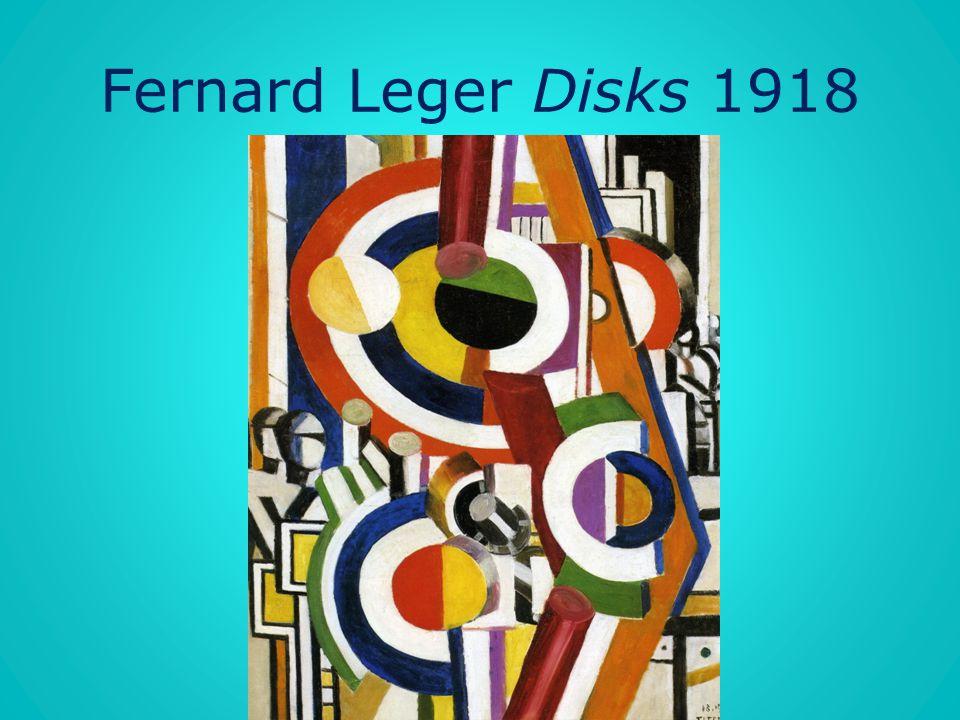 Fernard Leger Disks 1918