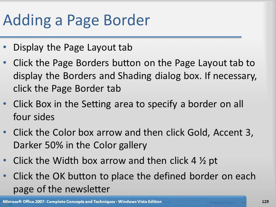 Adding a Page Border Display the Page Layout tab