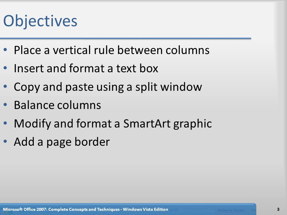 Objectives Place a vertical rule between columns
