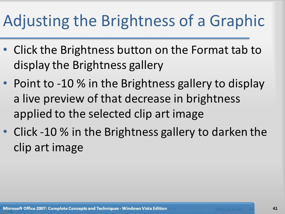 Adjusting the Brightness of a Graphic