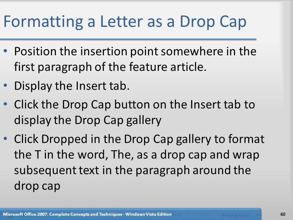 Formatting a Letter as a Drop Cap