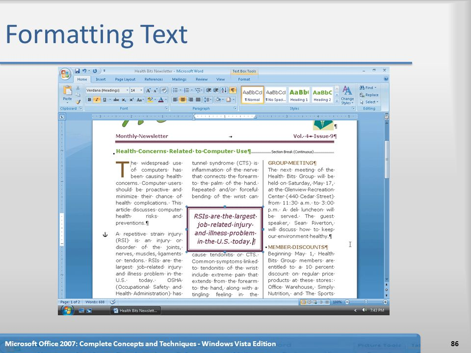 Formatting Text Microsoft Office 2007: Complete Concepts and Techniques - Windows Vista Edition