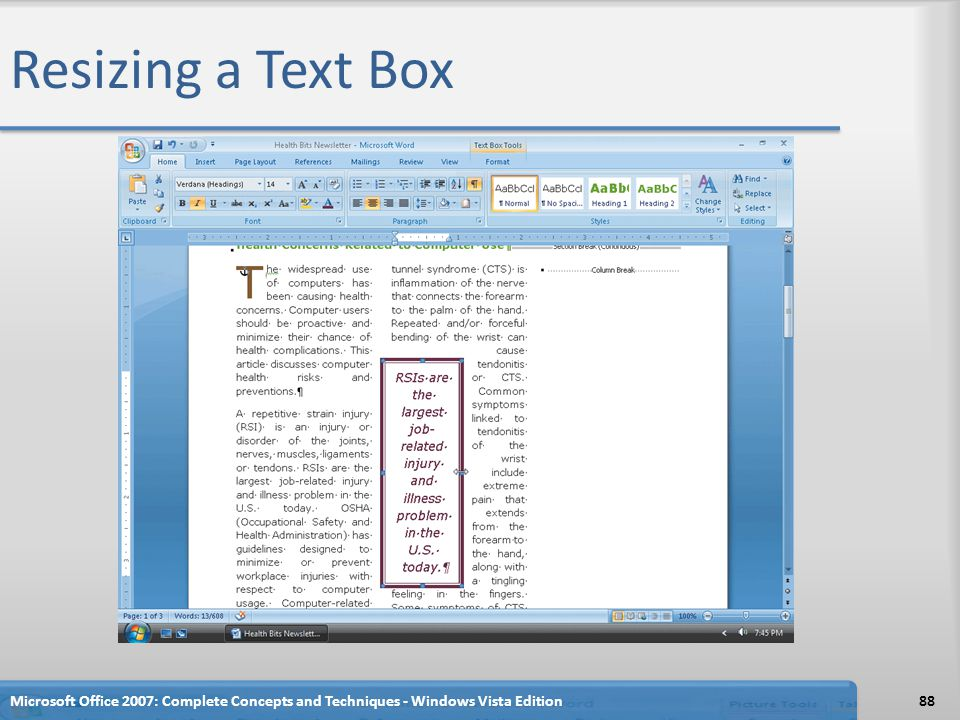 Resizing a Text Box Microsoft Office 2007: Complete Concepts and Techniques - Windows Vista Edition