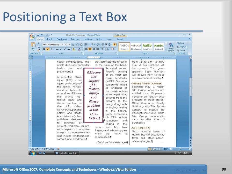 Positioning a Text Box Microsoft Office 2007: Complete Concepts and Techniques - Windows Vista Edition.