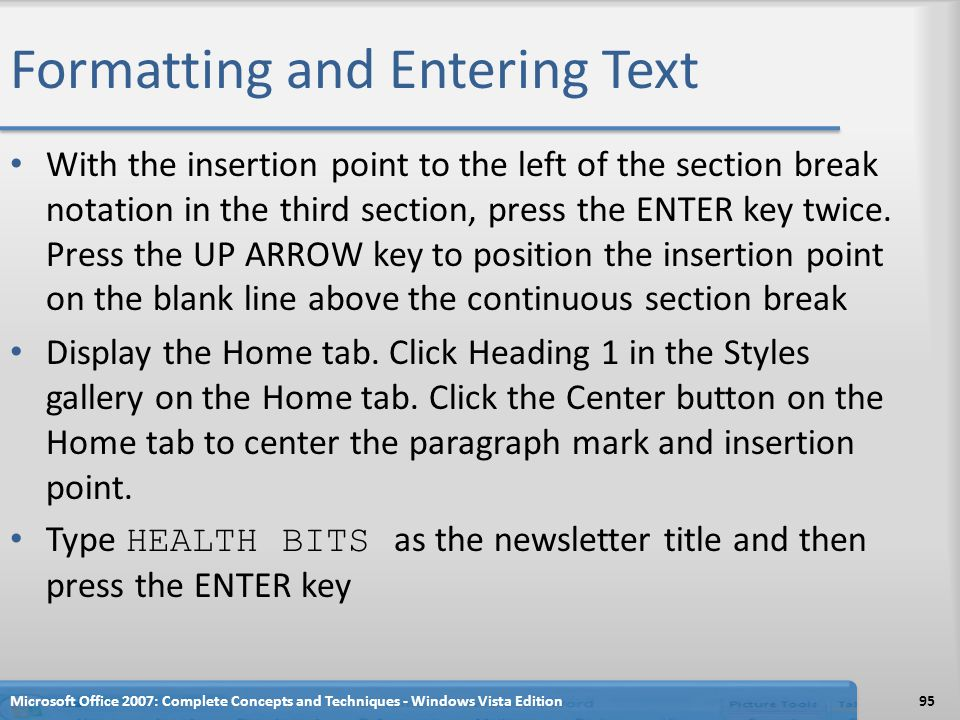 Formatting and Entering Text