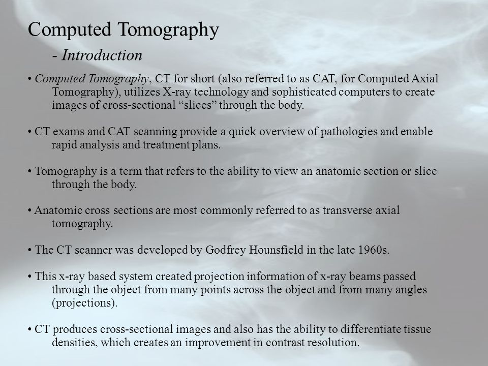 Computed Tomography - Introduction