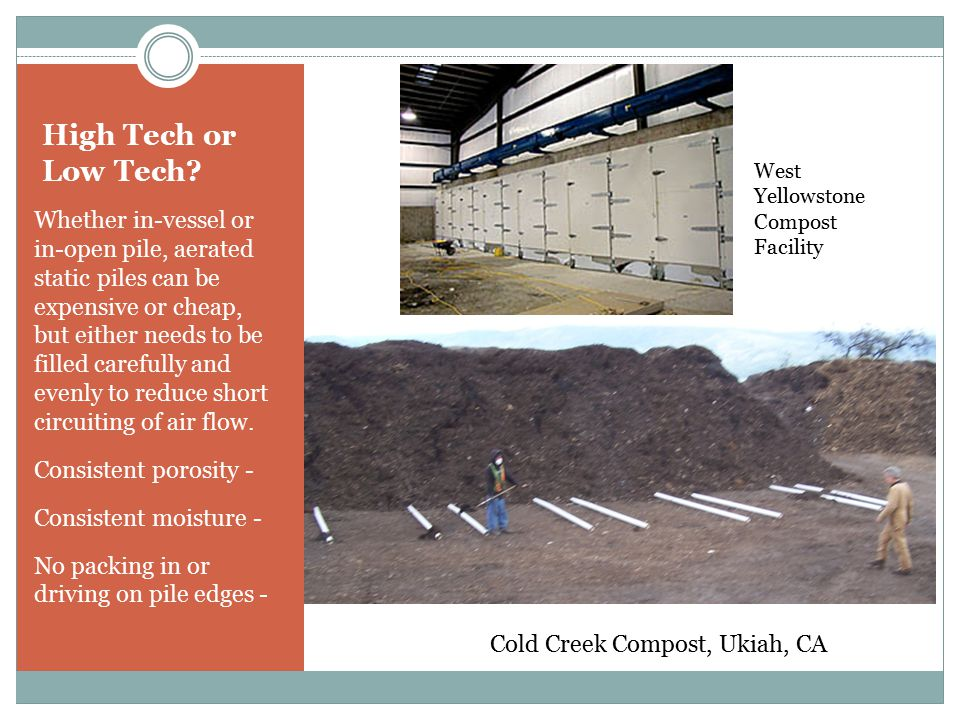 High Tech or Low Tech West Yellowstone Compost Facility.