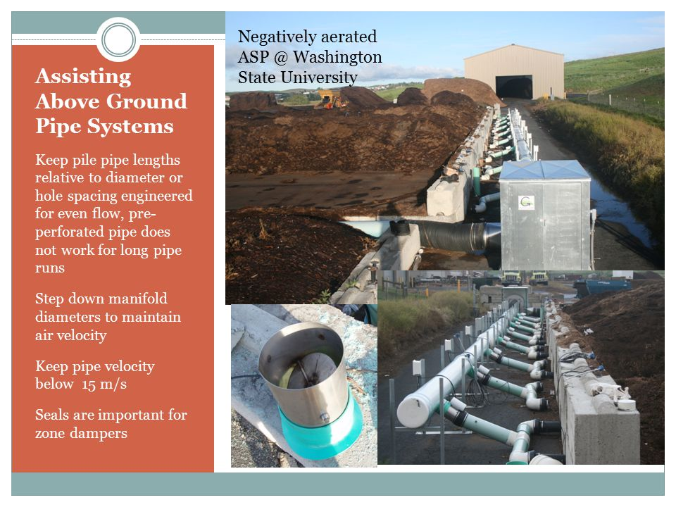 Assisting Above Ground Pipe Systems